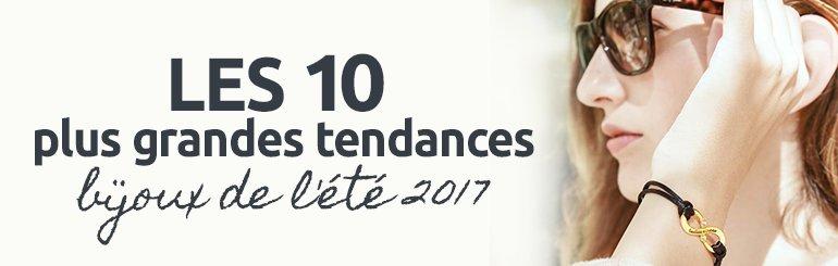 Les 10 plus grandes tendances bijoux de l'été 2017