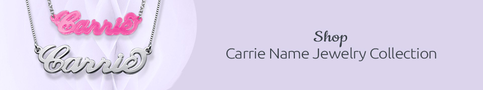 Carrie Name Jewelry
