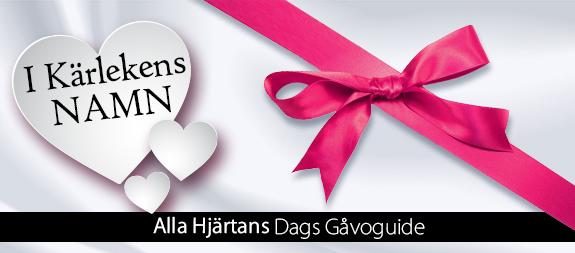 II Kärlekens NAMN. Alla Hjärtans Dags Gåvoguide.
